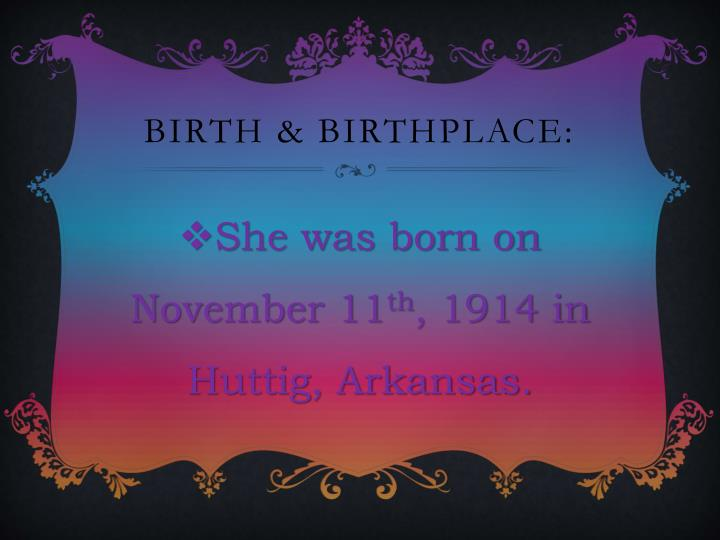 Birth & Birthplace:
