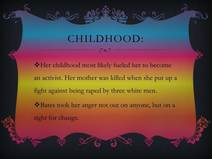 Childhood: