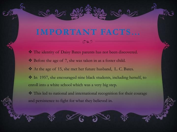 Important facts…