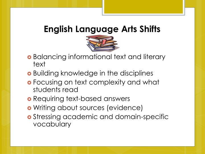 English Language Arts Shifts