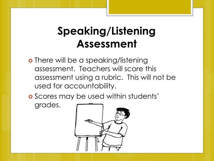 Speaking/Listening Assessment