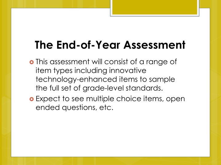 The End-of-Year Assessment