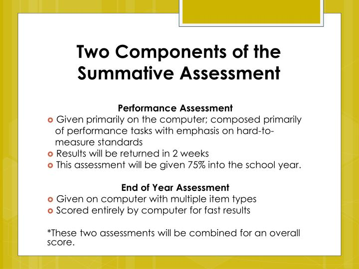Two Components of the Summative Assessment