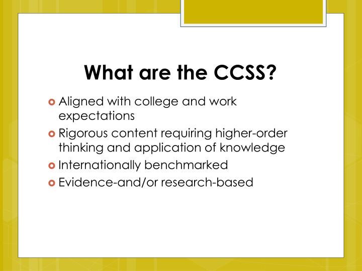 What are the ccss