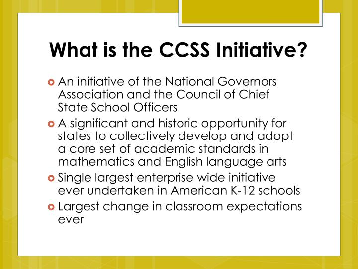 What is the ccss initiative