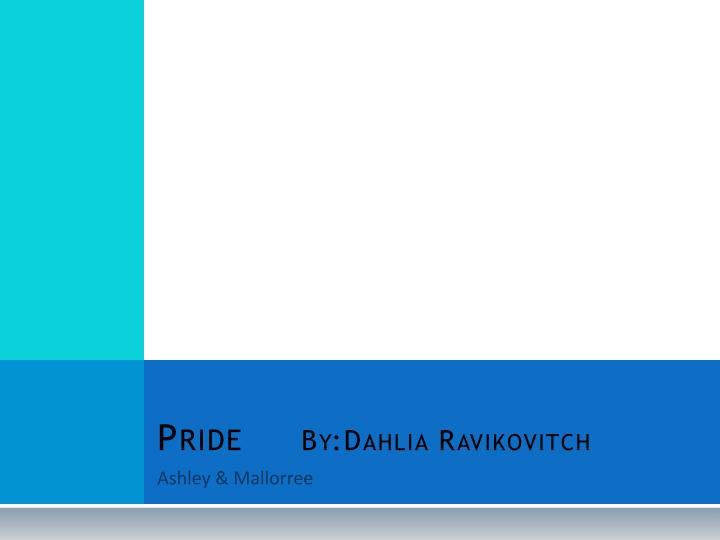 pride by dahlia ravikovitch essay Sexual education essay writing scholarly research papers emploi prothesiste ongulaire lyon built in hong kong pride by dahlia ravikovitch essay to format a essay foreign affairs essay contest 2012 essay on good citizen responsibility in urdu.