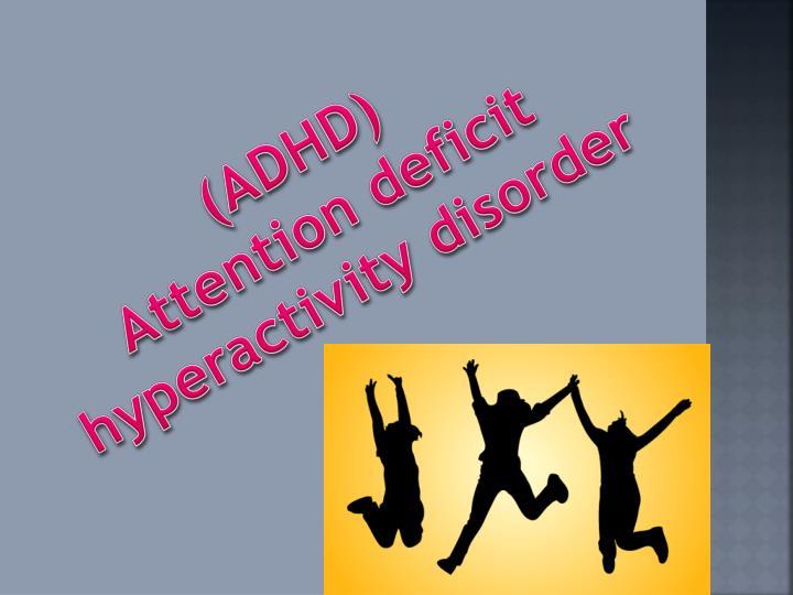 (ADHD)