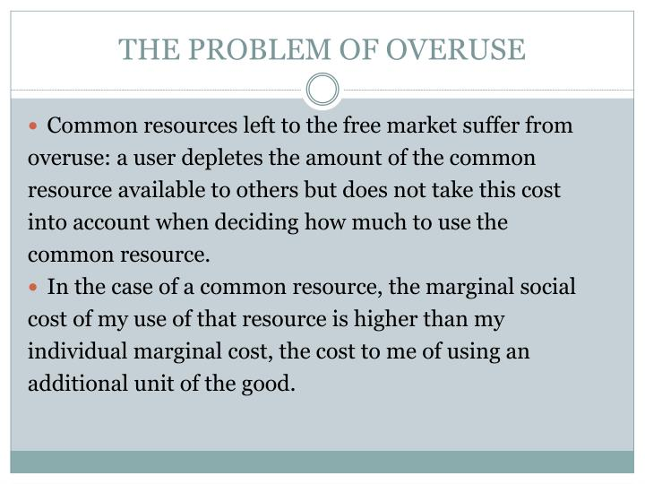 THE PROBLEM OF OVERUSE