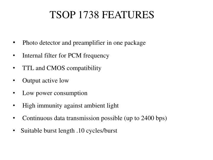 TSOP 1738 FEATURES