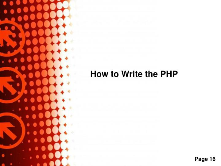 How to Write the PHP