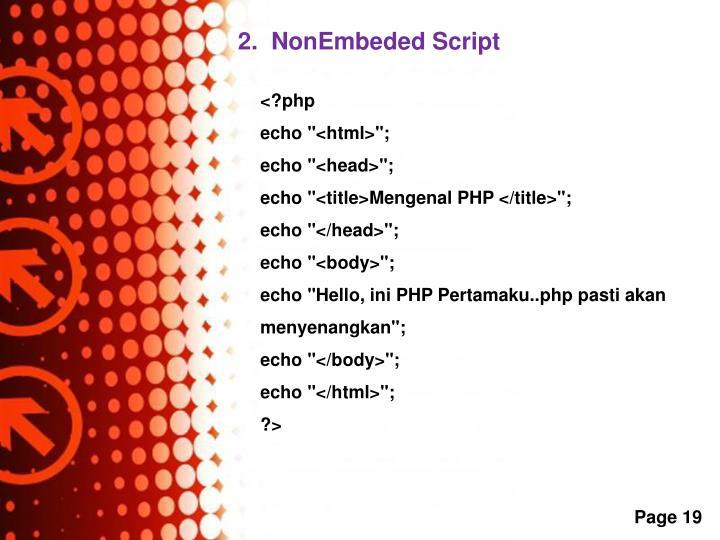 2.  NonEmbeded Script