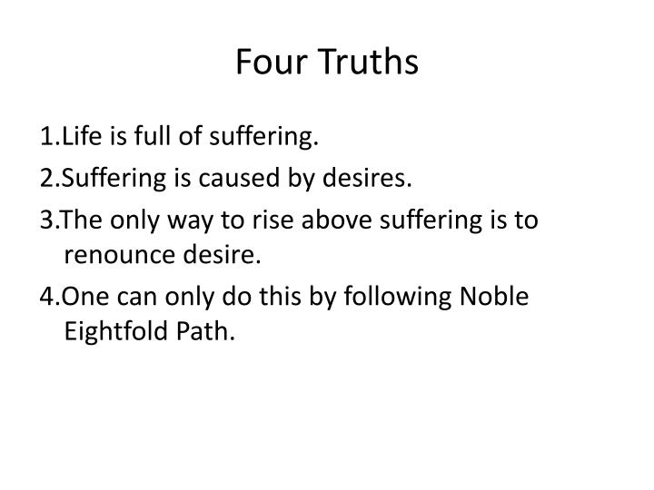Four Truths