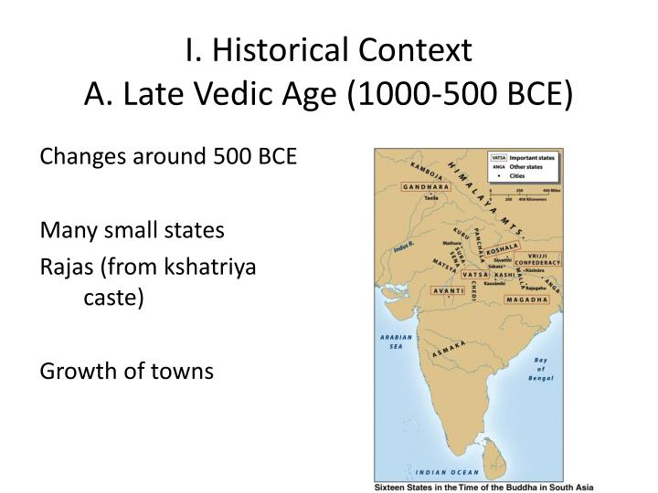 I historical context a late vedic age 1000 500 bce