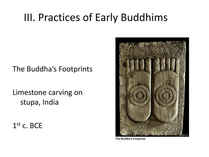 III. Practices of Early