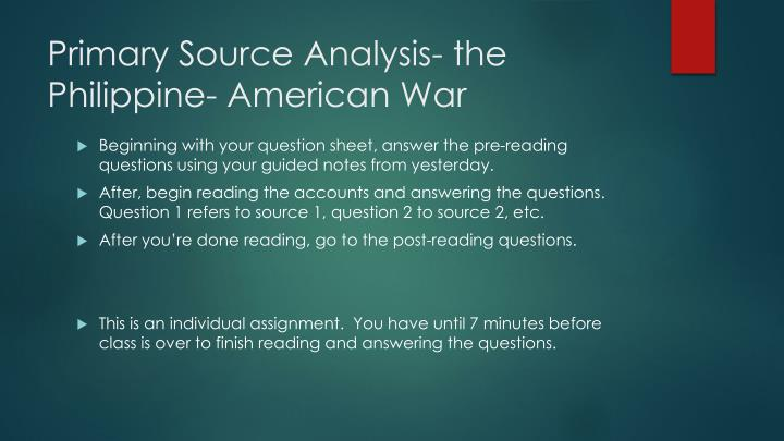 Primary Source Analysis- the Philippine- American War