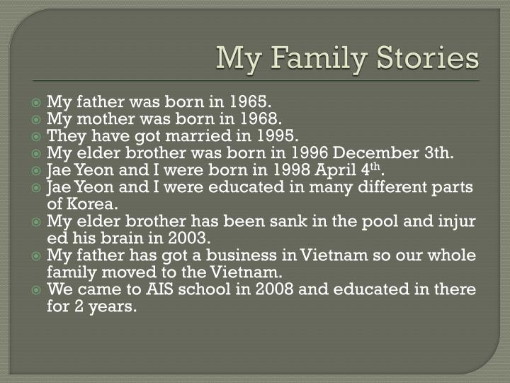My family stories