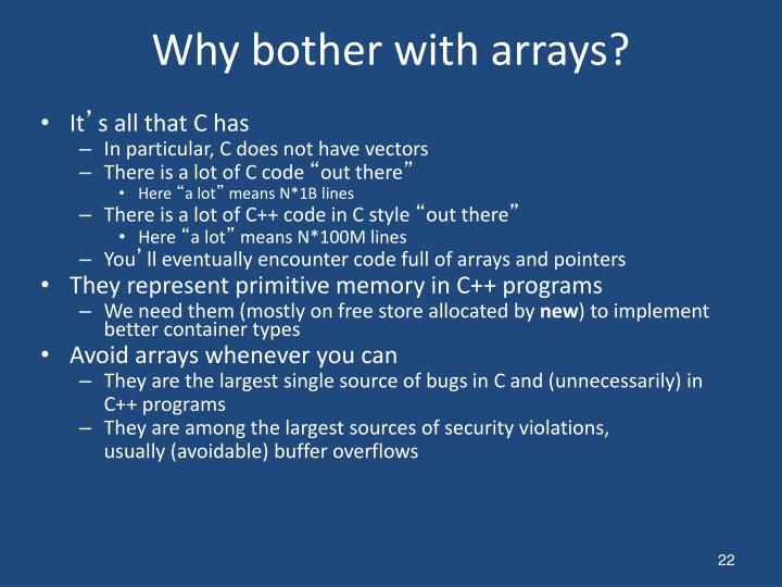 Why bother with arrays?
