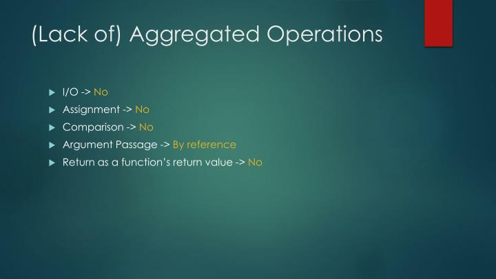 (Lack of) Aggregated Operations