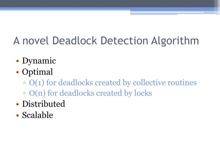 A novel Deadlock Detection Algorithm