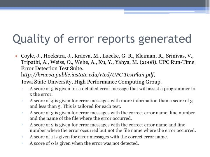 Quality of error reports generated