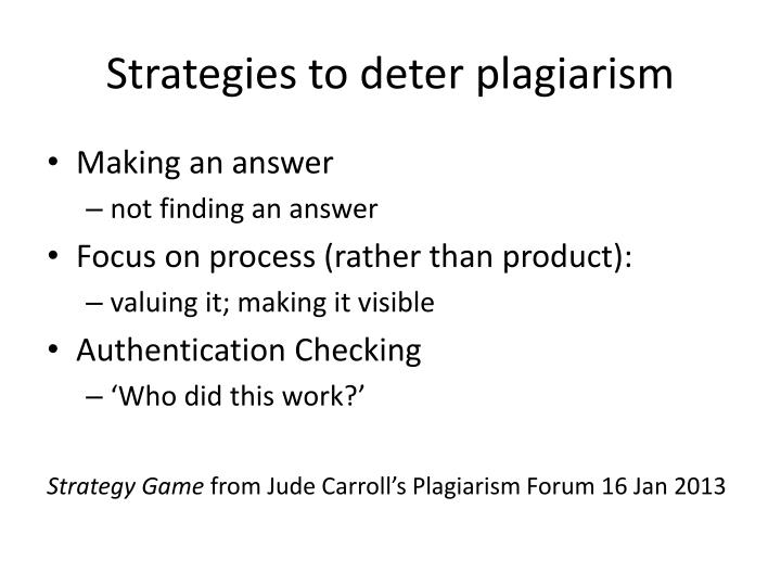 Strategies to deter plagiarism