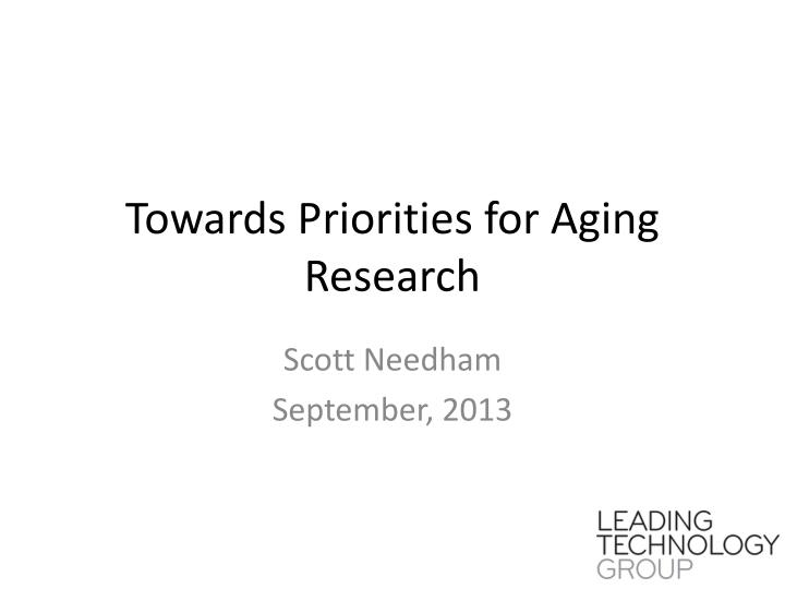 Towards priorities for aging research