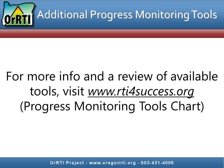 Additional Progress Monitoring Tools