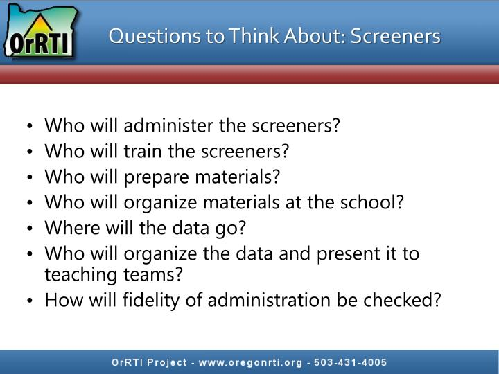 Questions to Think About: Screeners