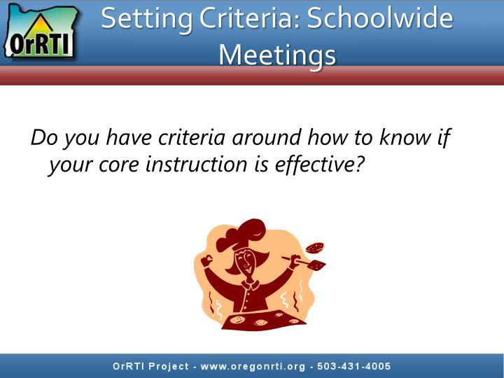 Setting Criteria: