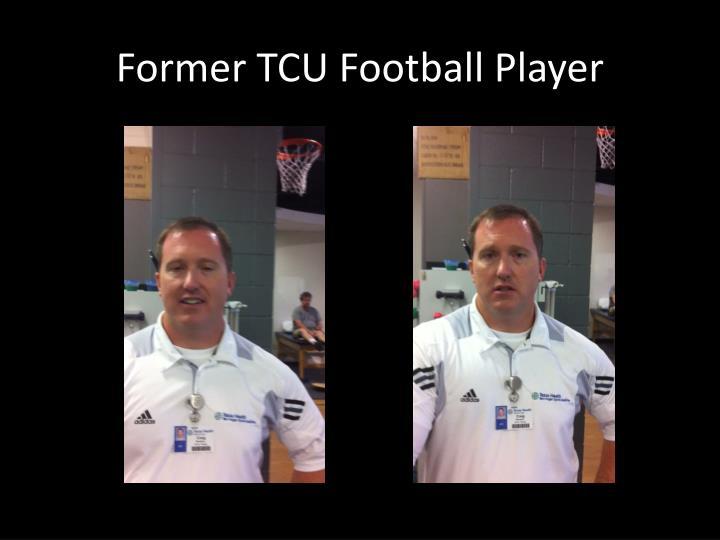 Former TCU Football Player