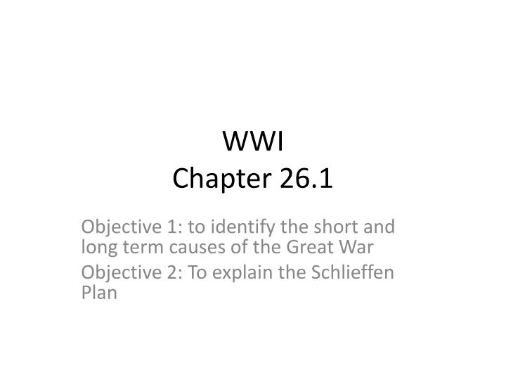 long and short term causes of wwi essay