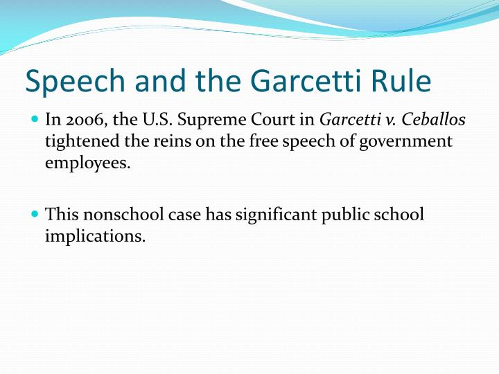 Speech and the Garcetti Rule