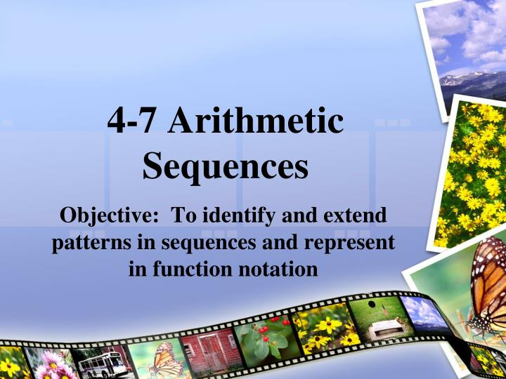 4 7 arithmetic sequences