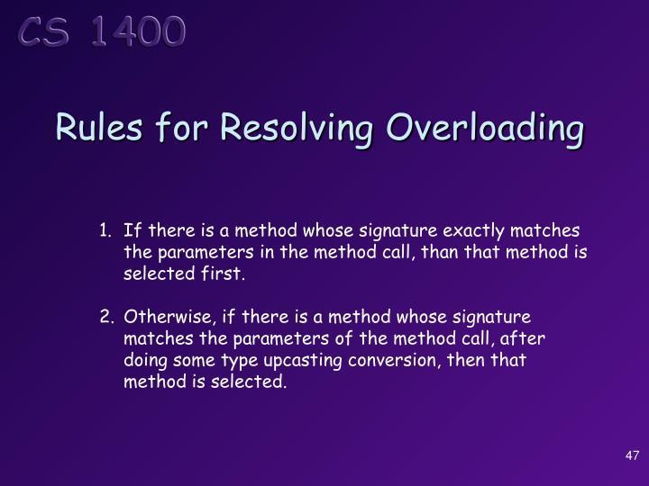Rules for Resolving Overloading