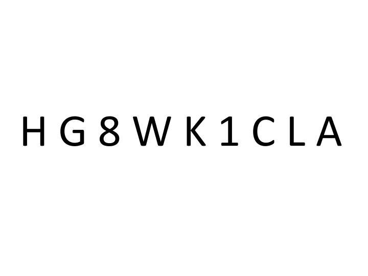 H G 8 W K 1 C L A