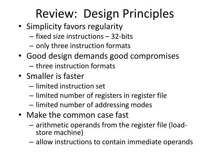 Review:  Design Principles