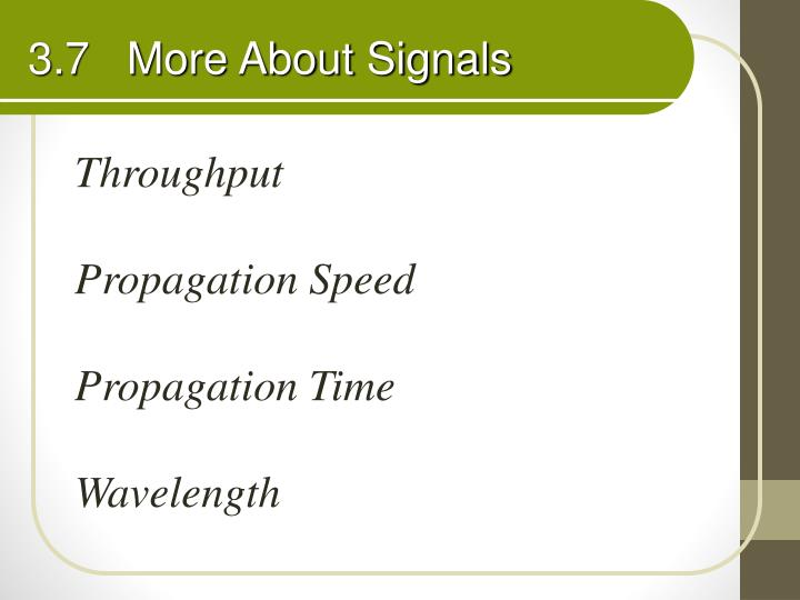 3.7   More About Signals