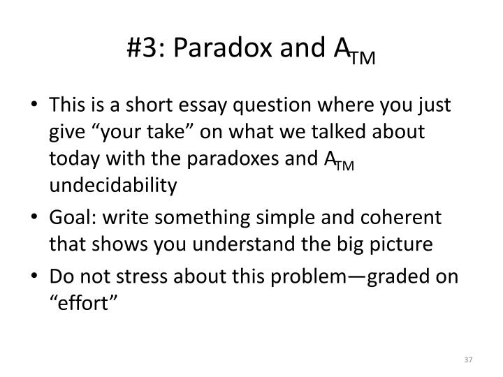 #3: Paradox and A