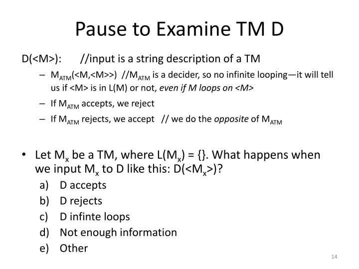 Pause to Examine TM D