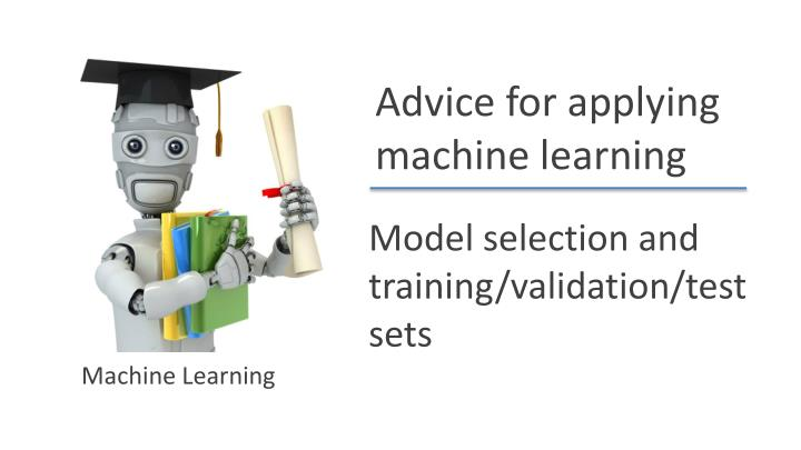 Model selection and training/validation/test sets