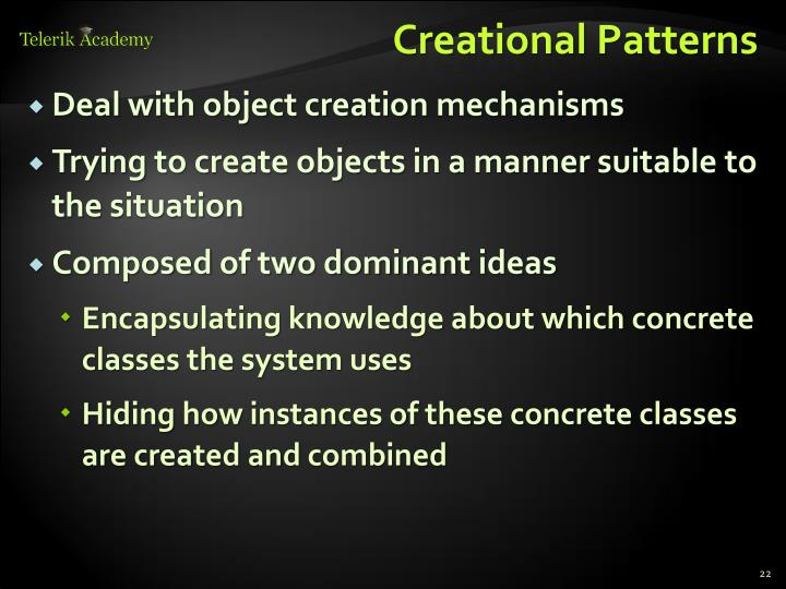 Creational Patterns