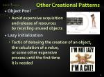 other creational patterns