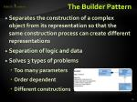 the builder pattern