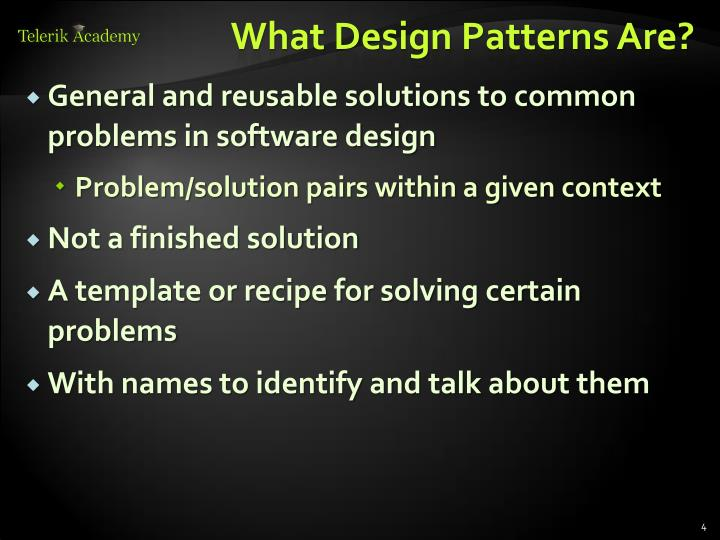 What Design Patterns Are?