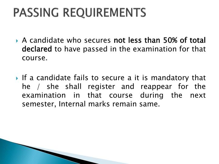 PASSING REQUIREMENTS