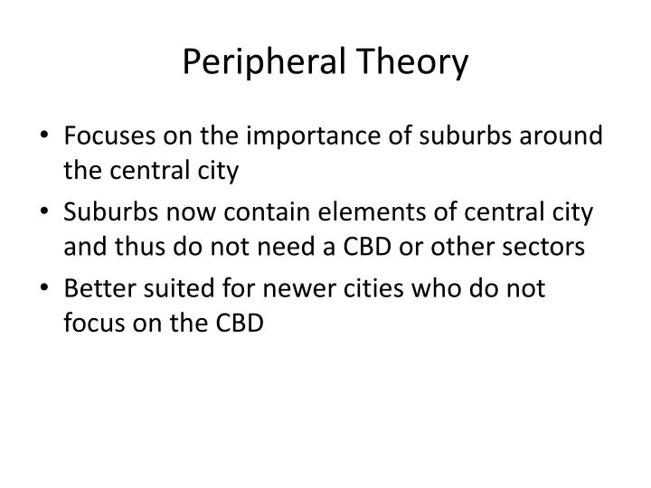 Peripheral Theory