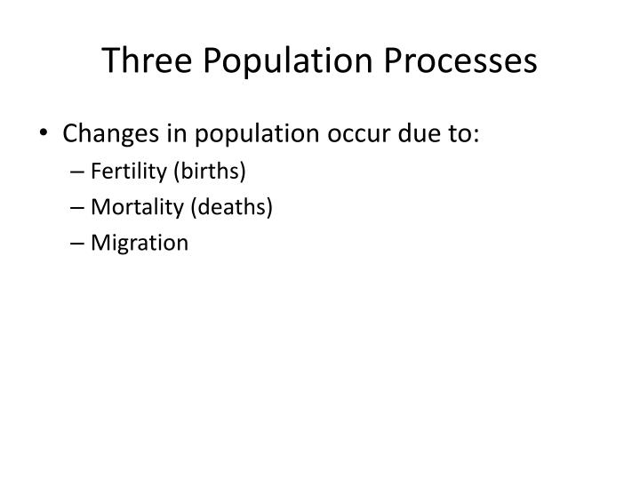 Three Population Processes