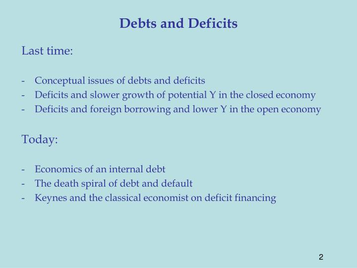 Debts and deficits