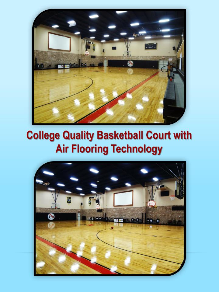 College Quality Basketball Court with              Air Flooring Technology