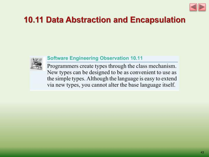10.11 Data Abstraction and Encapsulation